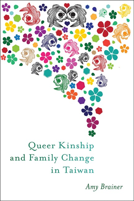 Book Cover for Queer Kinship and Family Change in Taiwan