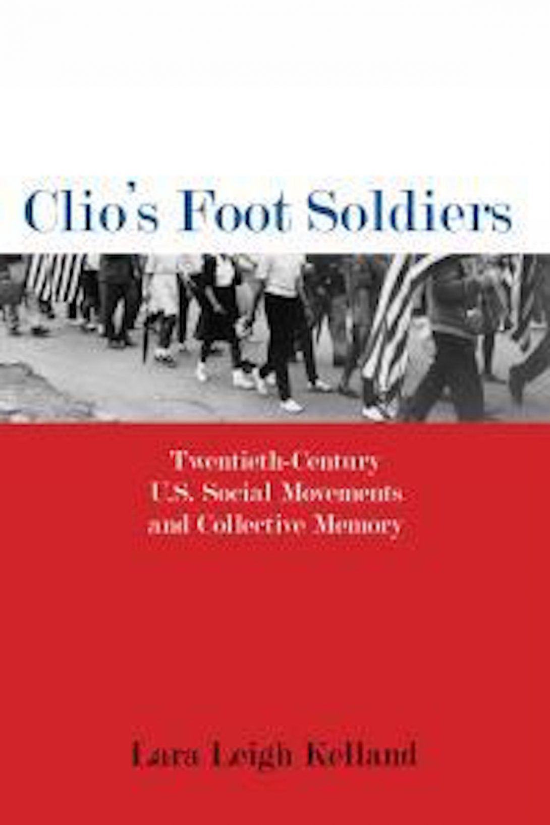 Clio's Foot Soldiers Cover Page